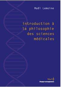 Introduction à la philosophie des sciences médicales
