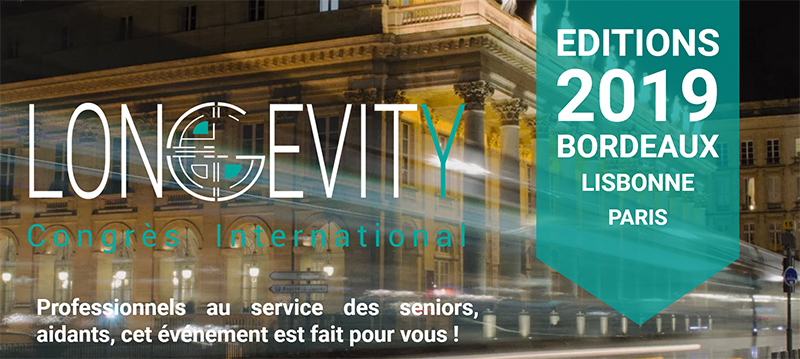 Nouvelle édition du congrès International LONGEVITY en 2019